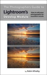 The Photographers Guide to Lightroom's Develop Module