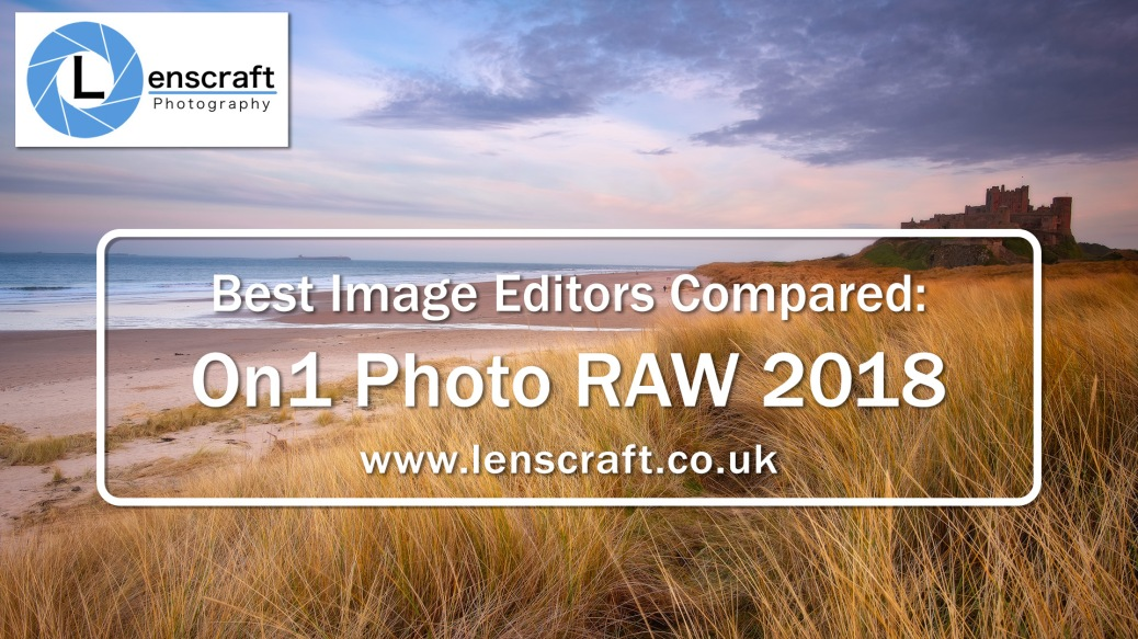 Best Image Editors Compared - On1 Photo RAW 2018