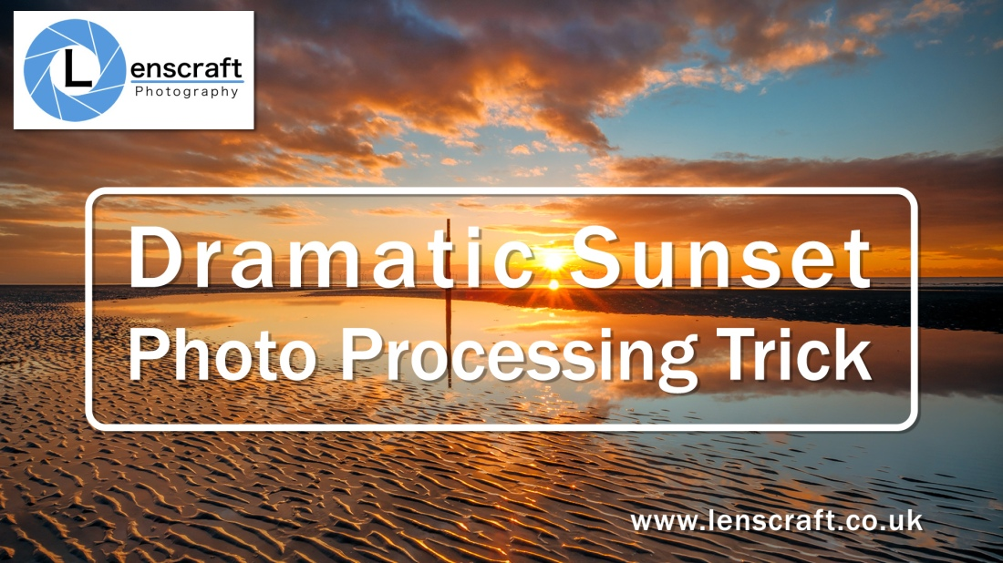 Dramatic Sunset Photo Processing Trick